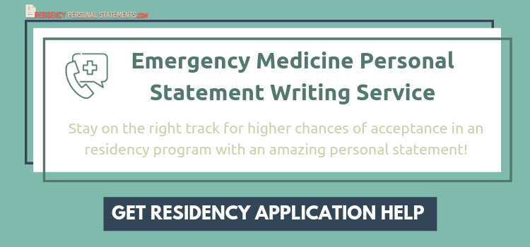 writing your emergency medicine residency personal statement