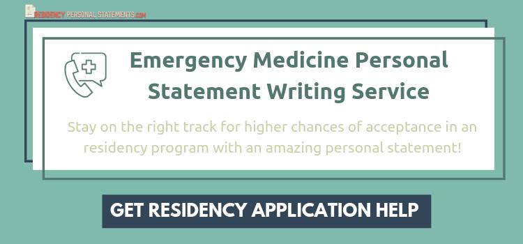 Top Notch Emergency Medicine Residency Personal Statement