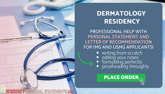 dermatology residency personal statement writing help