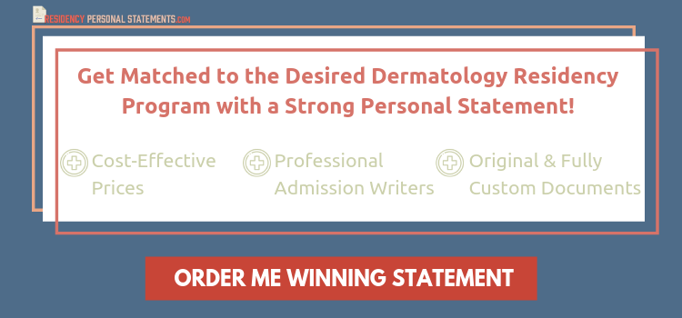 dermatology residency personal statement help
