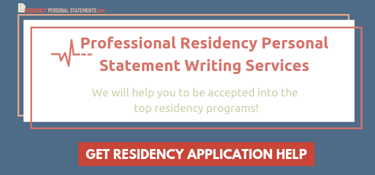 Writing Residency Personal Statement for ERAS® Application